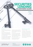 Securities Lending: An Advisers Guide