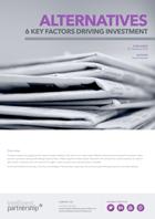 Six Key Factors Driving Investors into Alternatives
