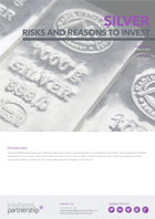 Silver: Risks and Reasons to Invest