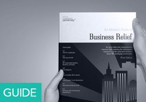 An Adviser's Guide to Business Relief - First Edition