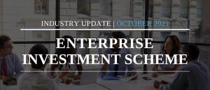 Enterprise Investment Scheme Industry Update - October 2021
