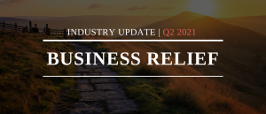 Business Relief Industry Update - Q2 2021